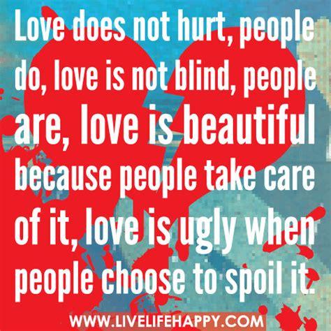 love   hurt people  love   blind people  flickr