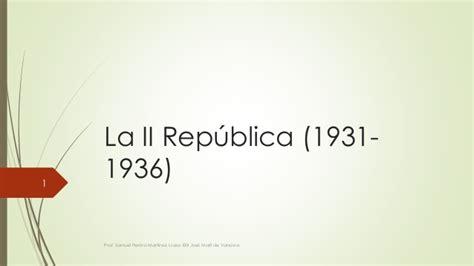 la segunda repblica 1931 1936 8477375275 la ii rep 250 blica 1931 1936