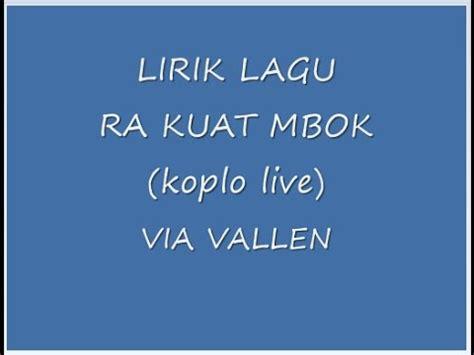 download mp3 via vallen ra kuat mbok 6 5 mb download lagu koplo ra kuat mbok