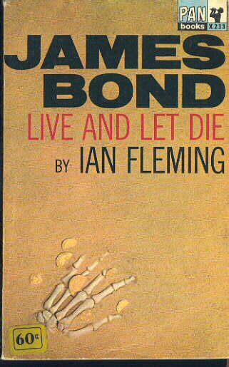Novel A To Die For Second retro review live and let die fleming s second bond novel borg