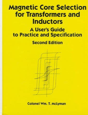 transformer and inductor design handbook mclyman pdf transformer and inductor design handbook second edition marcel dekker 28 images lodestone
