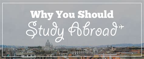 why study abroad in the usa what to expect and prepare for books why you should study abroad who needs maps
