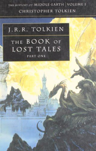 The Book Of Lost Tales Part One History Of Middle Earth librarika the book of lost tales pt 1 the history of