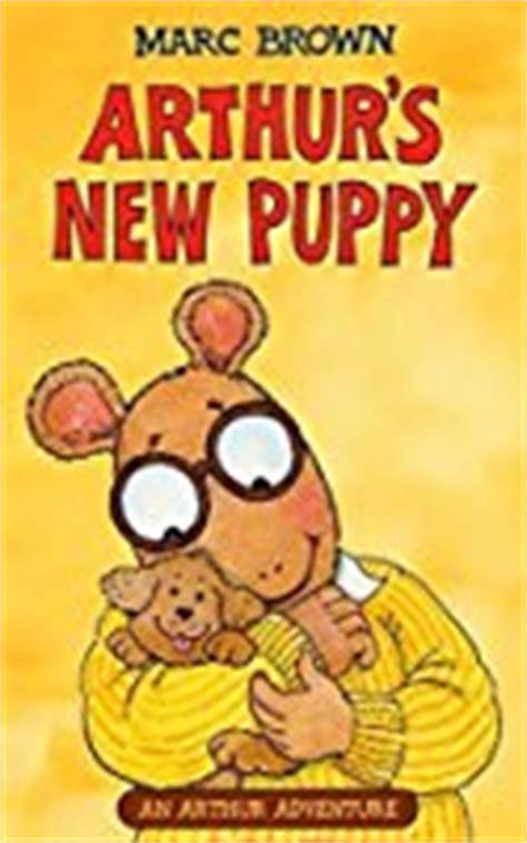 arthur s new puppy arthur s new puppy arthur adventure series by marc brown
