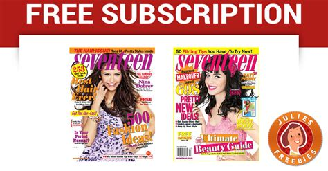 Seventeen Magazine Giveaways - free subscription to seventeen magazine julie s freebies
