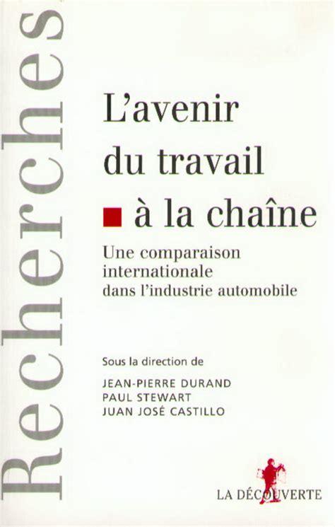 L Avenir Du Travail 224 La Chaine Juan Jos 233 Castillo Jean