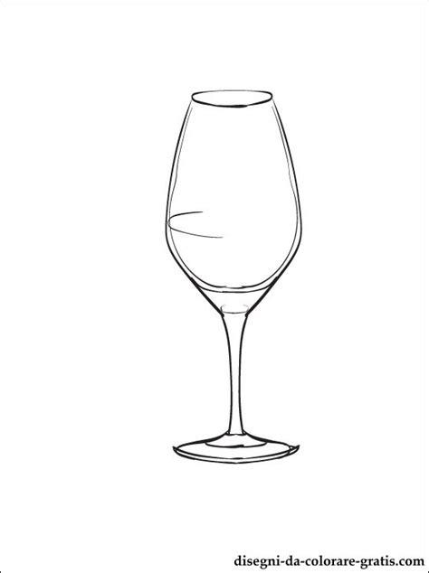 disegni bicchieri disegno di bicchiere di vino da colorare disegni da