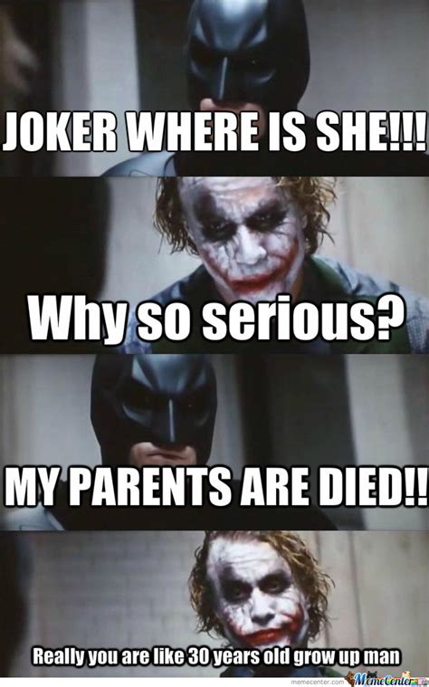 Why U So Meme - why so serious by redflame56 meme center