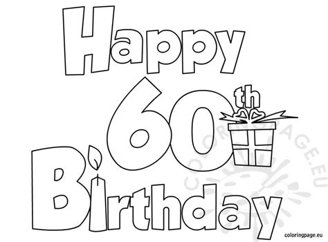 60 Coloring Page by Happy 60 Birthday Coloring Page