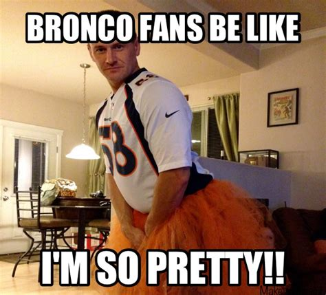 bronco fans be like football broncos nfl sports