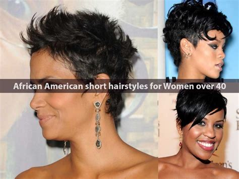 short hairstyles for women in their 40s african american african american short hairstyles for women over 40