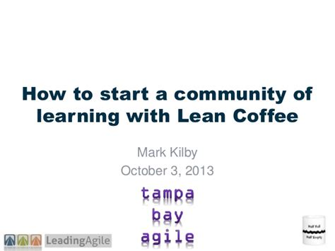 50 coffees how to build community and your business one coffee at a time books how to build a learning community with lean coffee