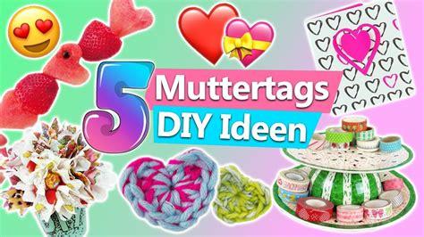 Muttertag Deko Basteln by Muttertagsgeschenke 5 Muttertag Diy Ideen Zum Selber