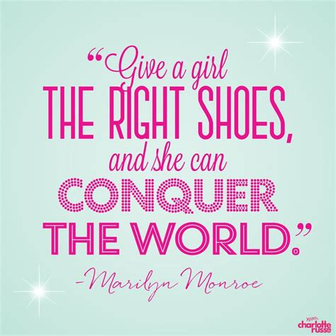 give a the right shoes and she can pin by on quotes giggles