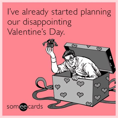 who started valentines day i ve already started planning our disappointing