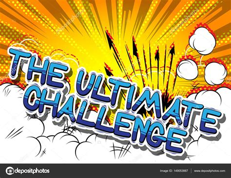 The Ultimate Challenge the ultimate challenge comic book style word stock