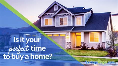 is this the time to buy a house is now your perfect time to buy a new home