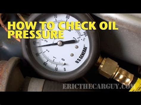 check oil pressure ericthecarguy youtube