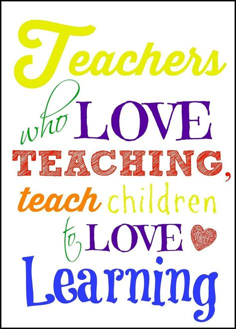 printable quotes about teaching teacher appreciation printable love this quote