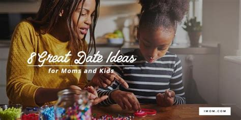 8 date ideas 8 great date ideas for and imom