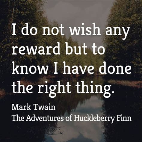 theme of education in huckleberry finn i do not wish any reward but to know i have done the