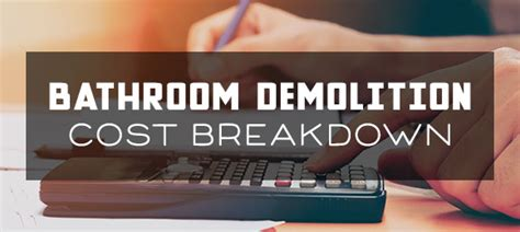 bathroom demolition cost bathroom demolition cost breakdown hometown demolition