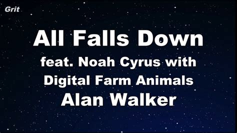 alan walker karaoke all falls down feat noah cyrus with digital farm animals