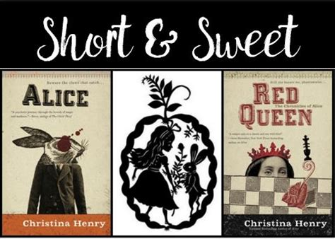 red queen chronicles of short sweet the chronicles of alice for the love of wordsfor the love of words