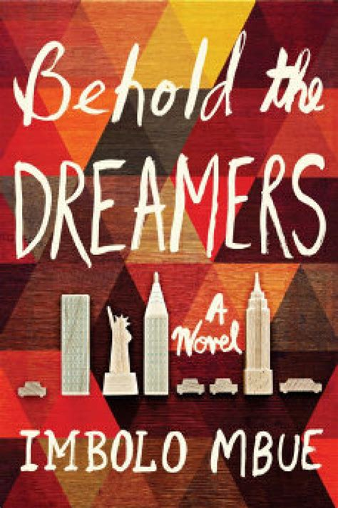 behold the dreamers is a fresh telling of well known tale