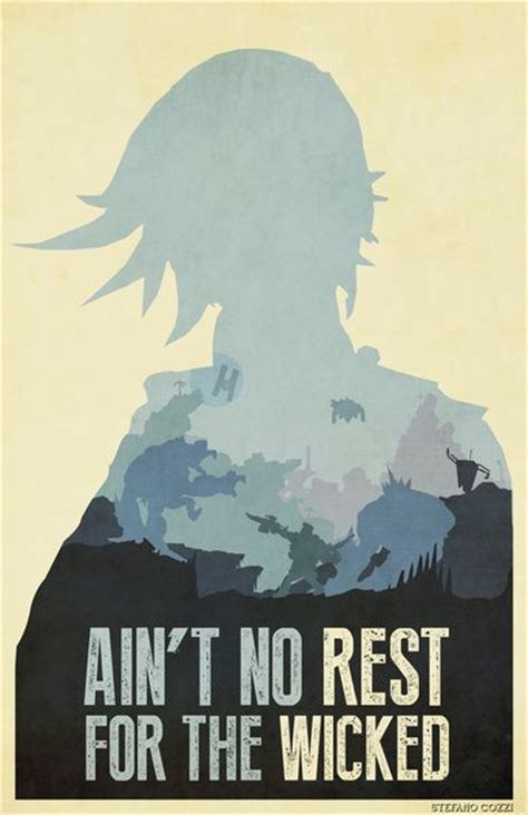 aint no rest for the wicked 25 best ideas about borderlands on pinterest