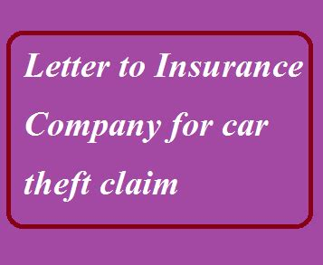 Insurance Claim Letter For Theft Letter Formats And Sle Letters