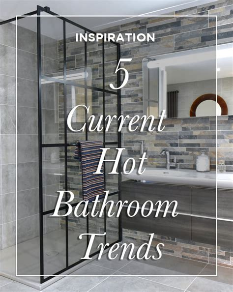 5 current hot bathroom trends in 2018 bathline bathrooms