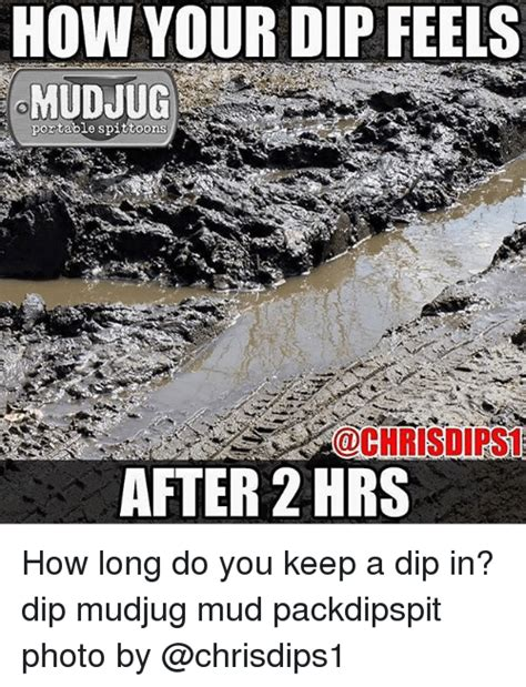 Do You Dip by How Your Dip Feels Mudjug Por Table Spittoons After 2 Hrs