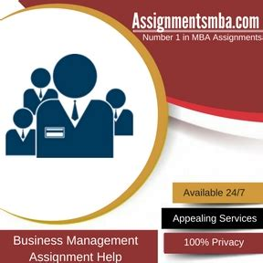 Mba Business Assignment by Business Management Mba Assignment Help Business