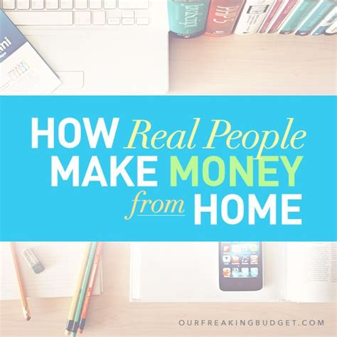 40 Legitimate Ways To Earn Money As A Stay At Home 40 Real Ways To Make Money From Home Our Freaking Budget