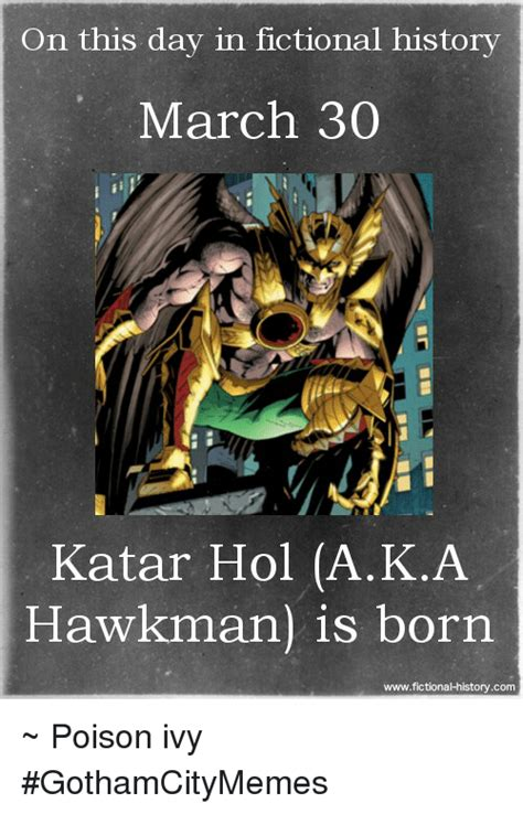 on this day in history on this day in fictional history march 30 katar hol aka
