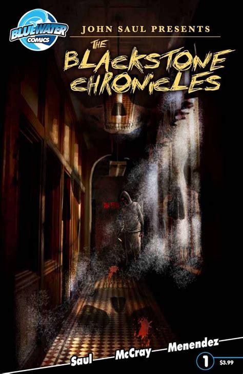 The Blackstone Chronicles saul presents the blackstone chronicles 1