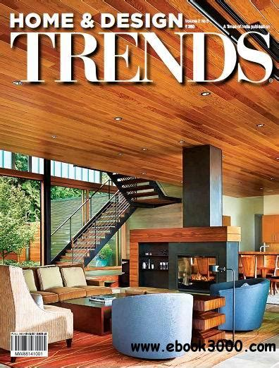 home decor trends magazine home design trends magazine vol 2 no 5 free ebooks