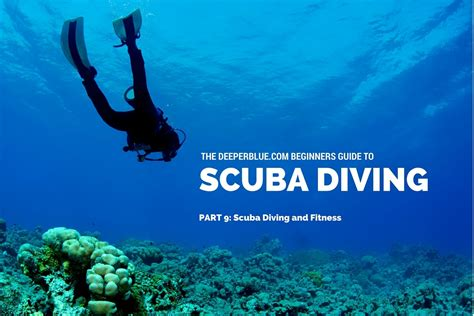 scuba diving scuba diving and fitness deeperblue