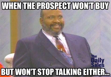 Sales Meme - the prospect wont buy the daily sales