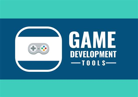 most recommended 10 top notched development tools and engine of 2018