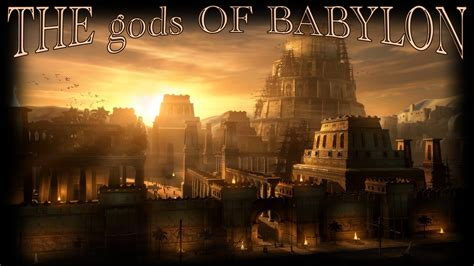 By The Of God the gods of babylon