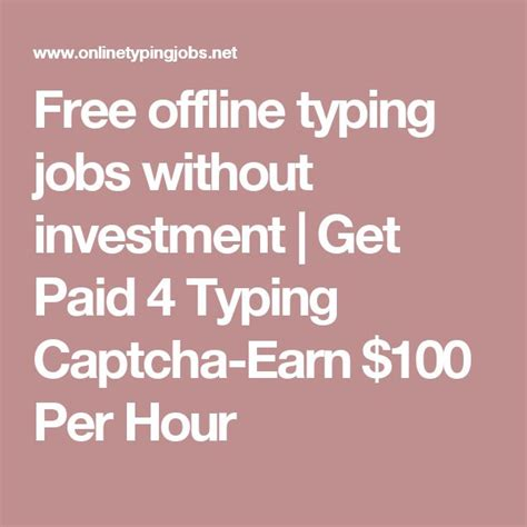 Online Offline Work From Home Without Investment - 1000 ideas about typing jobs on pinterest typing jobs