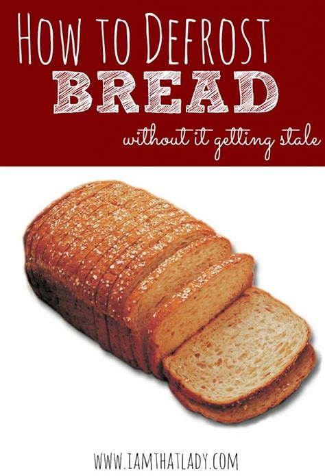 Simple Tip Refreshing Day Bread by Are You Looking For A Easy Way To Defrost Bread The
