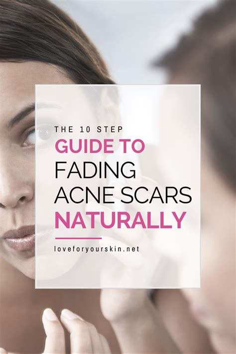 10 Ways To Treat Acne Scars by The 10 Step Guide To Fading Acne Scars Loveforyourskin Net