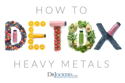 How To Detox Metals From The by How To Detox Heavy Metals Drjockers