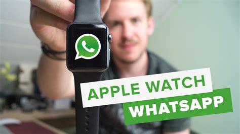 whatsapp tutorial deutsch whatsapp auf apple watch deutsch tutorial 3 hd