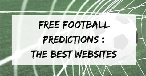 Best Website To Find For Free Best Websites To Find Free Football Predictions Tips Pitch