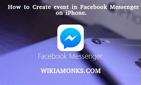 how to create event in facebook messenger on iphone how to create event in facebook messenger on iphone