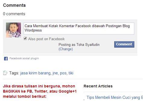 membuat link facebook di wordpress cara membuat kotak komentar facebook dibawah postingan